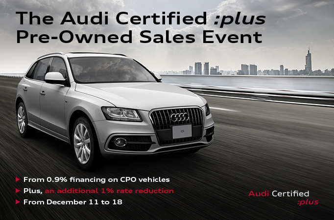 The Audi Certified :Plus Pre-Owned Sales Event